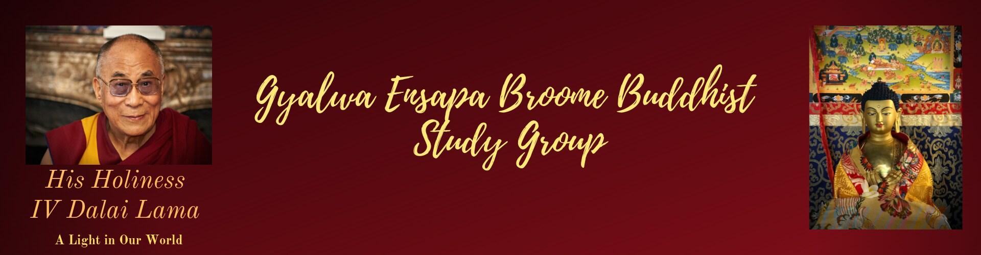 Web banner nov 18 gyalwa ensapa broome buddhist study group